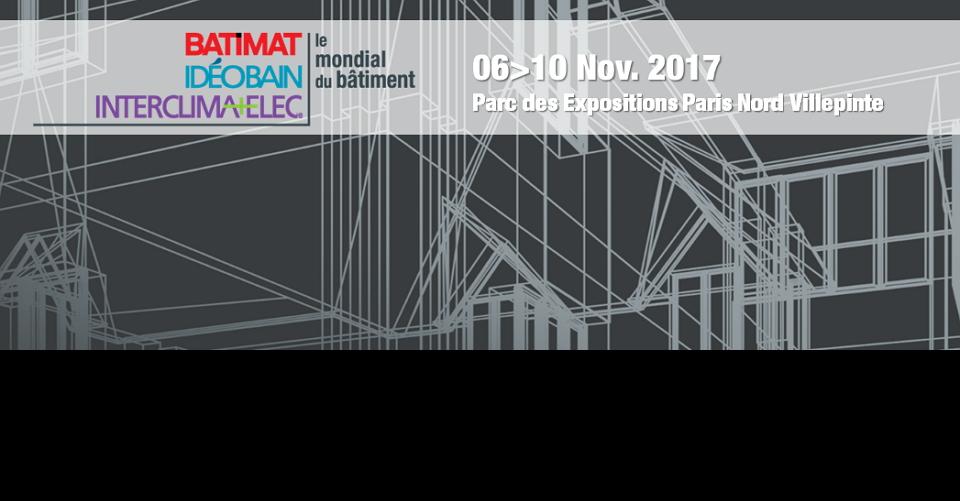 파리 건축 박람회BATIMAT 2017International Building Exhibition